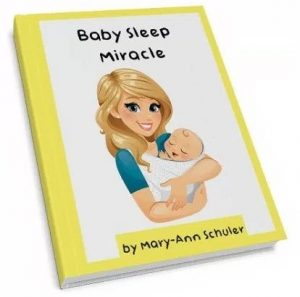 Baby Sleep Miracle by Mary-Ann Schuler